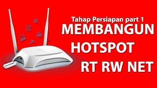 Membangun Jaringan Hotspot RT RW Net - Tahap Persiapan part 1