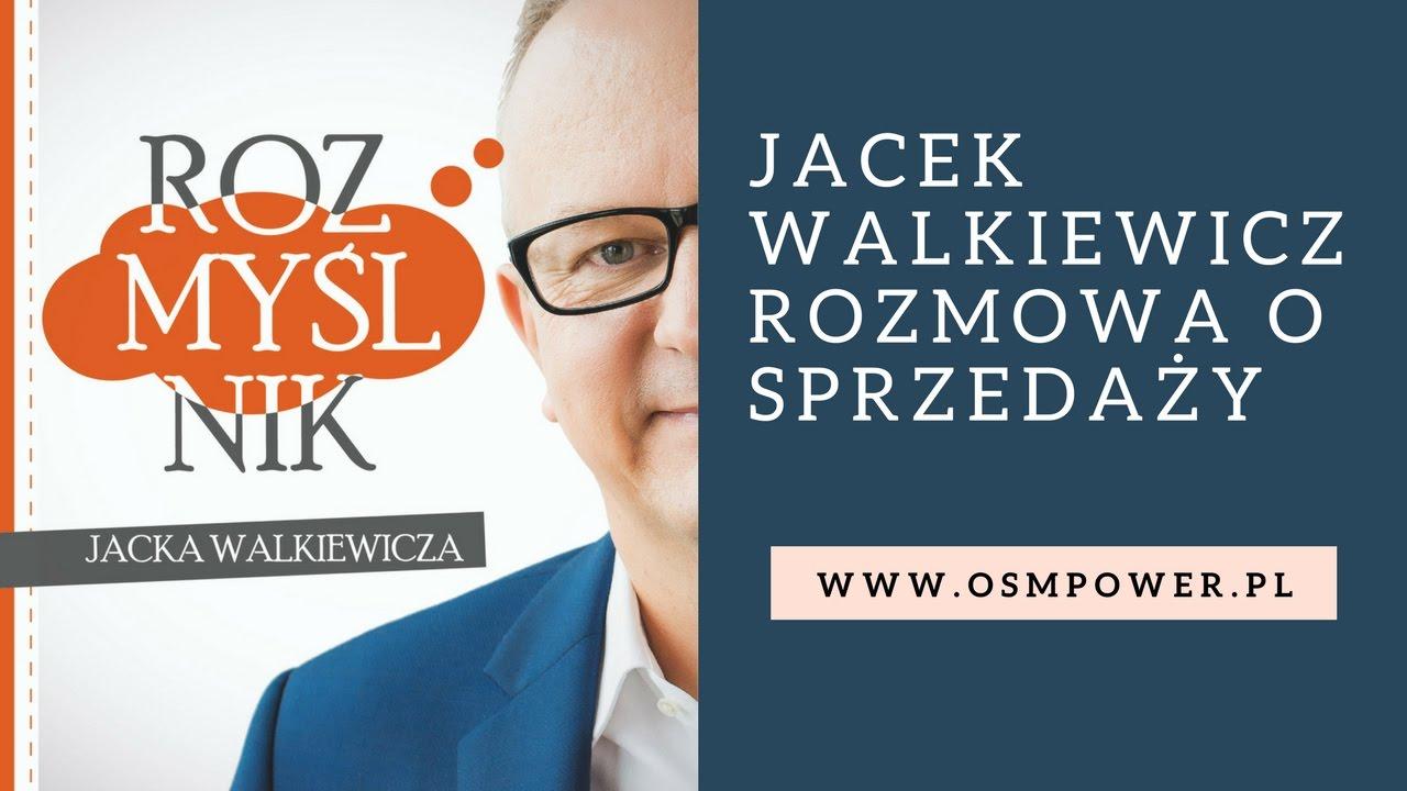 Jacek Walkiewicz o sprzedaży.