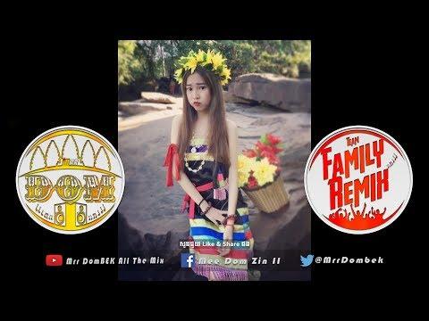 ភ្លេងឡើងពិរោះកប់_NEw Melody 2018 Music Melody Funky Mix Bek Sloy 2018 By Family Remix Ft Mrr DomBek
