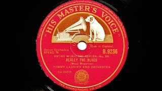Tommy Ladnier and His Orchestra – Really The Blues
