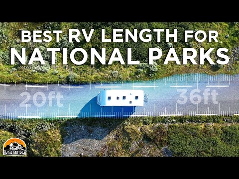 Best RV Length for Fitting in National Park Campgrounds