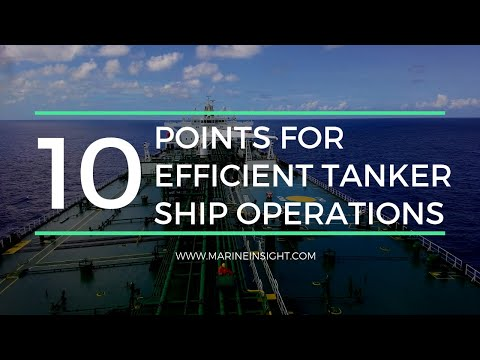 10 Points For Efficient Tanker Ship Operations