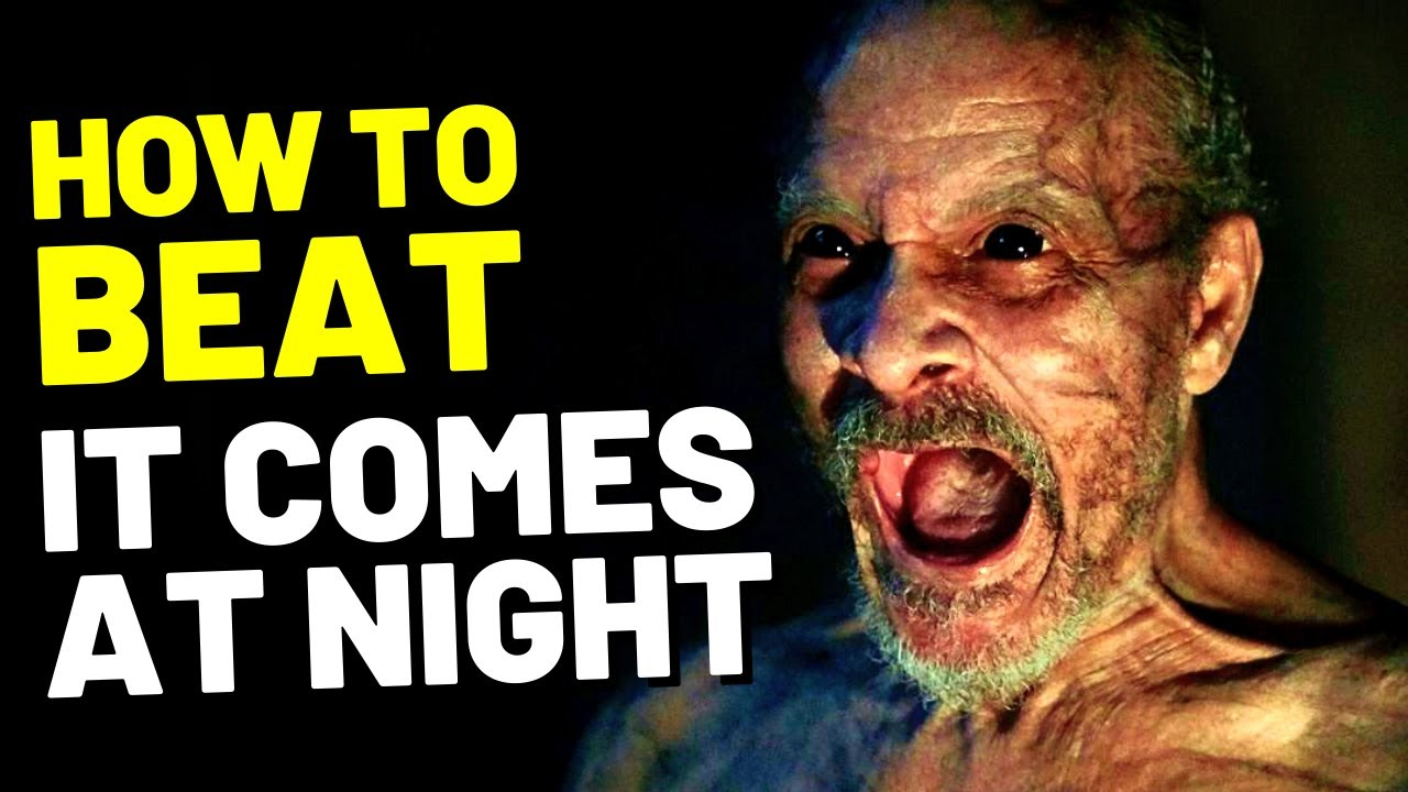 """How to Beat the BLACK DEATH in """"IT COMES AT NIGHT"""" 2017"""