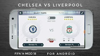 CHELSEA VS LIVERPOOL FIFA 18 GAMEPLAY ON ANDROID