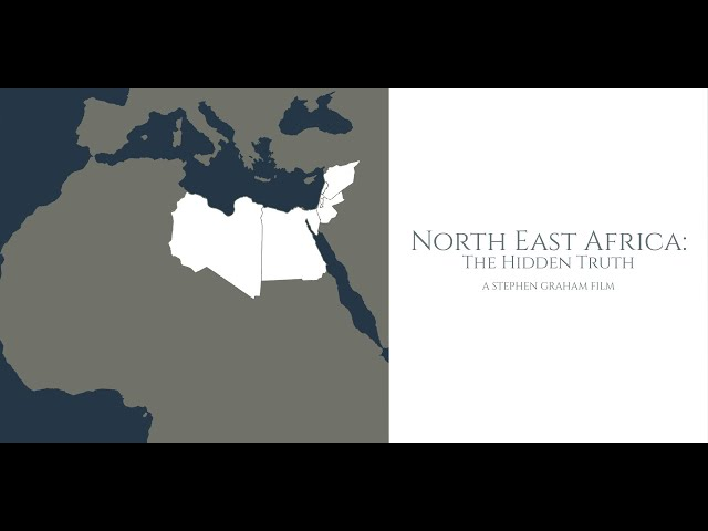 North East Africa: The Hidden Truth 