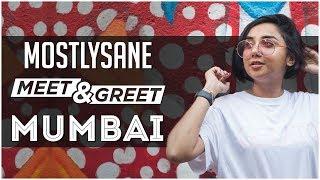 Mumbai Meet And Greet | Secret Project Screening | MostlySane