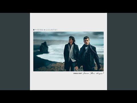 Burn The Ships (Single Edit)