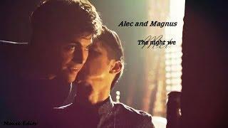 Alec and Magnus (The night we met) - Shadowhunters