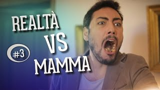REALTA' vs MAMMA #3