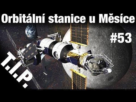 TIP53 Vesmírná stanice okolo Měsíce, nejstarší stopy života na Zemi,...