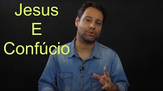 Jesus e Confúcio