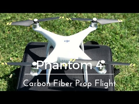 Phantom 4 Carbon Fiber Prop Test Flight