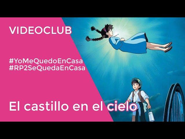 EL CASTILLO EN EL CIELO | Vídeo club de anime