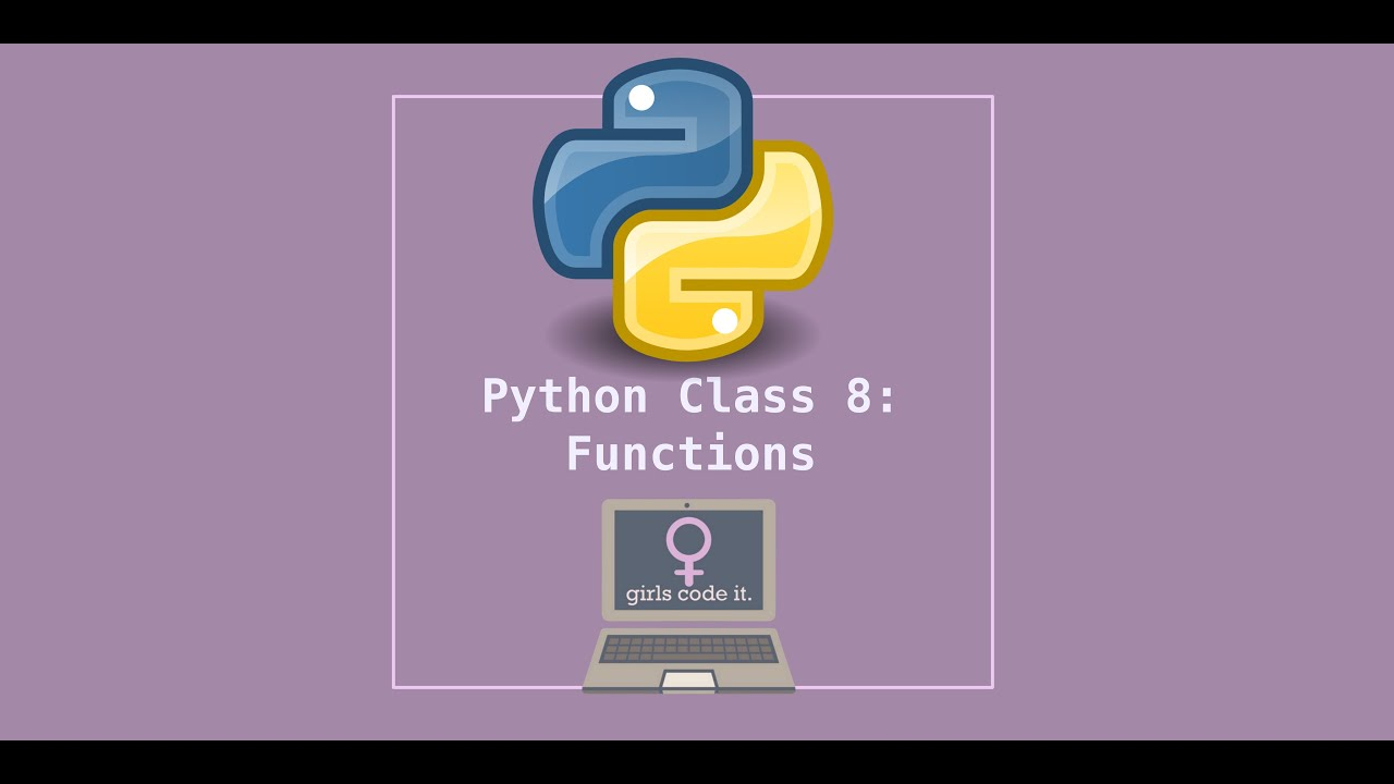 Python Session 8: Functions