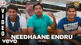 Ya Yaa - Needhaane Endru Full Video | Shiva, Santhanam | Vijay Ebenezer
