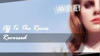 Lana del Rey - Off To The Races ( Instrumental Reversed ) Thumbnail