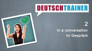 German for beginners   Deutschtrainer: In a conversation thumbnail