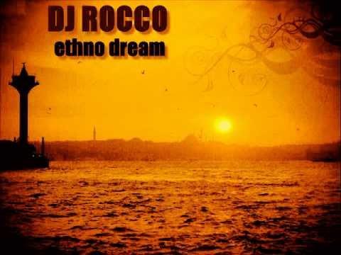 Dj ROCCO Ethno Dream
