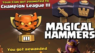 How to use Magic Hammers in Clash of Clans | Clan War League REWARDS!