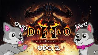 Diablo II: Lord of Destruction Odc. 2. - Słodkie Wilczki OwO