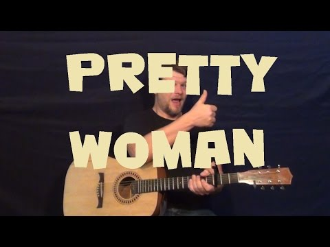 Pretty Woman (Roy Orbison) Guitar Lesson Easy Strum Chord How to Play