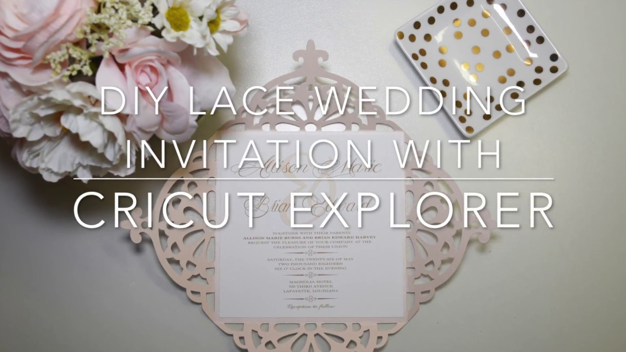 DIY LACE WEDDING INVITATION USING CRICUT EXPLORE YouTube