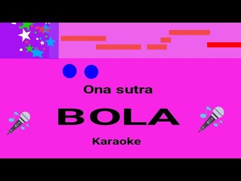 bola--ona-sutra--karaoke