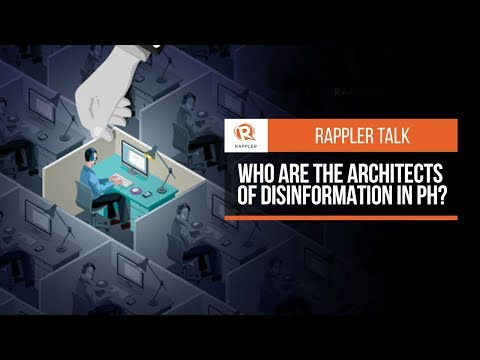 Rappler Talk: Who are the architects of disinformation in PH?