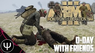 ARMA 3: Iron Front 1944 Mod — D-Day With Friends!