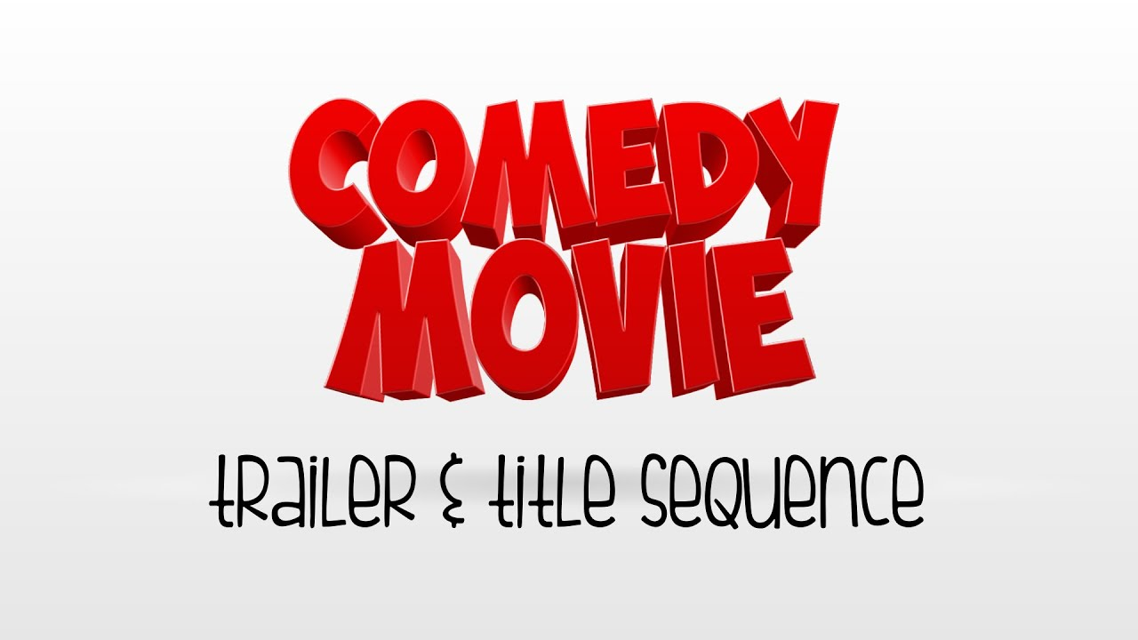 comedy movie trailer and titles youtube