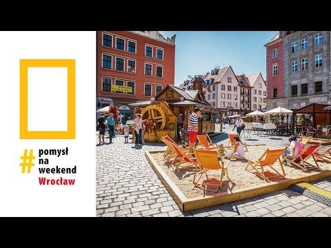 Pomysł na weekend: Wrocław [odc. 1]
