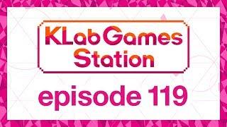 klab-games-station-episode-119