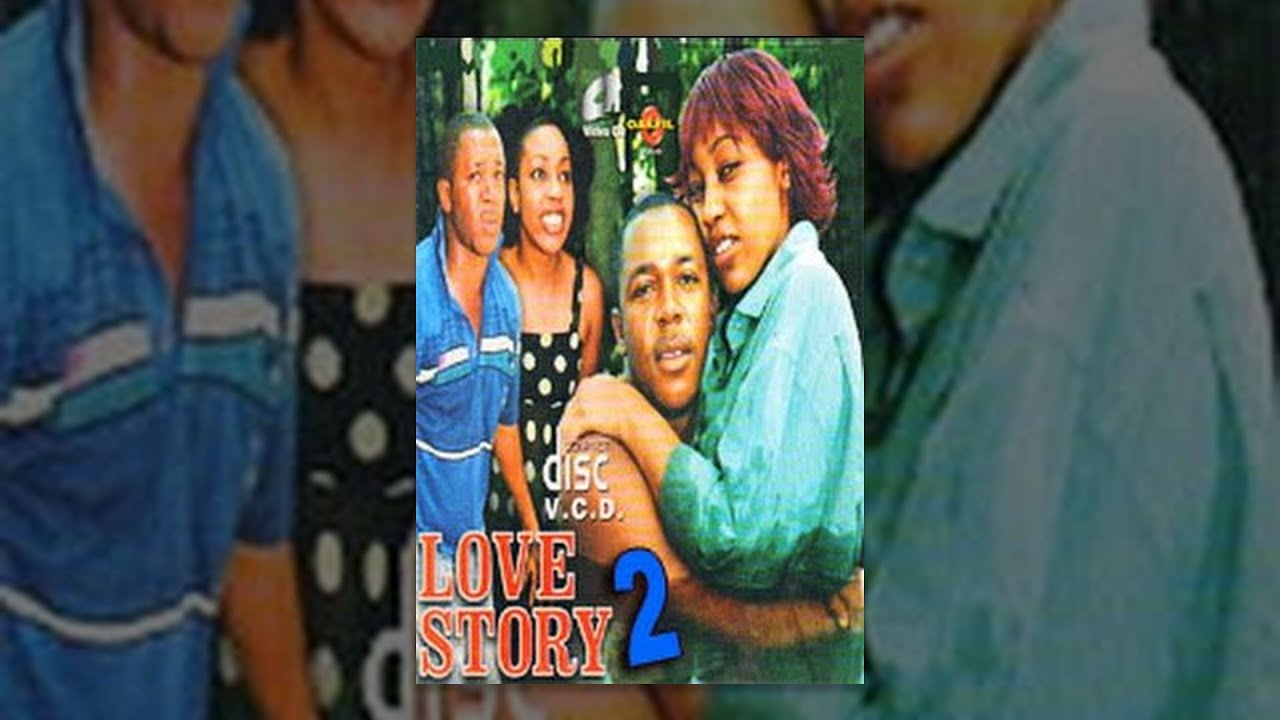 Love Story [Part 2] -- Latest Nigerian Nollywood Drama Movie (English Full HD)