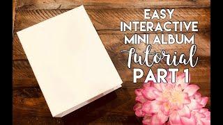 """9""""x7"""" Easy Interactive Mini Album Tutorial - Part 1"""
