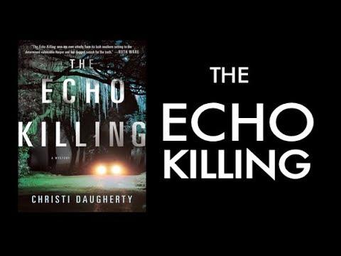 The Echo Killing - Official Book Trailer