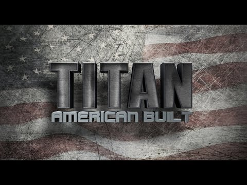 Revamped Show Intro For TITAN- American Built