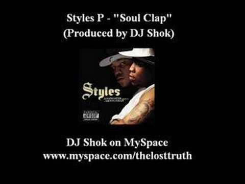 Styles P - Soul Clap