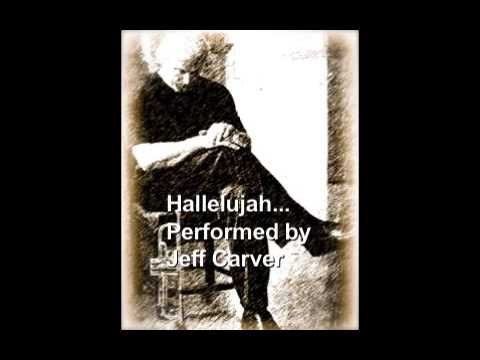 Hallelujah...Performed by Jeff Carver Mp3