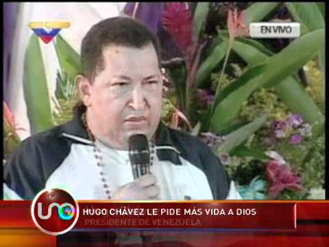 Chávez Le Pide Más Vida A Dios
