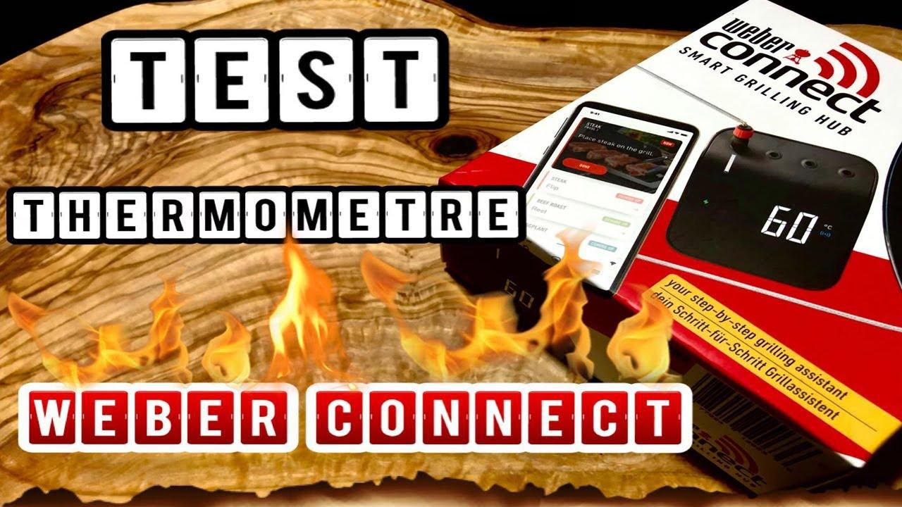 test du thermometre weber connect smart grilling hub