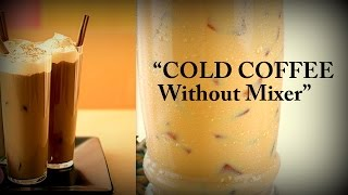 Cold Coffee (Iced Coffee) Drink - No Mixer - Ed Sheeran