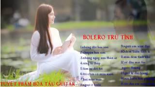 Album tổng hợp hòa tấu guitar solo bolero   nhạc trữ tình chọn lọc   YouTube