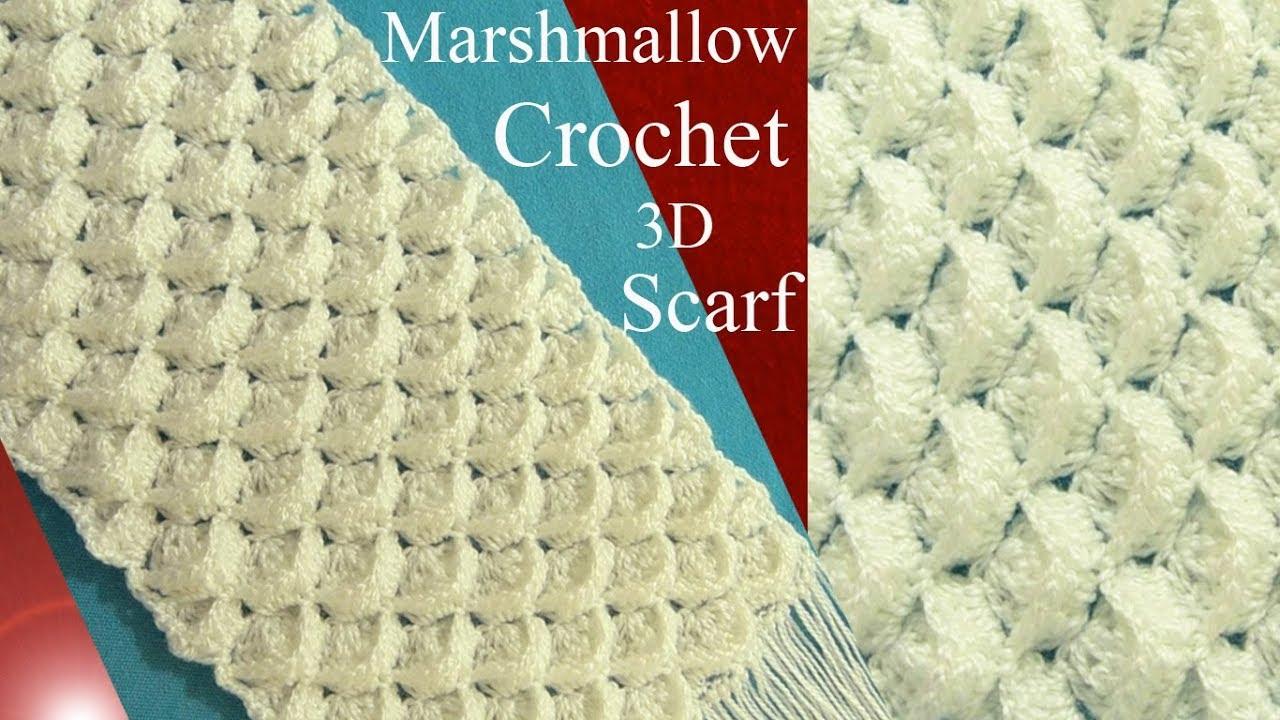 Bufanda chalina a Crochet 3D en punto marshmallow o malvavisco ...