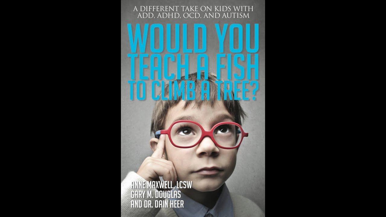 Rethinking autism book review of would you teach a fish for Fish in a tree summary