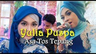 NENG YULIA - ASA TOS TEPANG