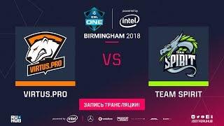 Virtus.pro vs Spirit, ESL One Birmingham [Lum1Sit, 4ce]