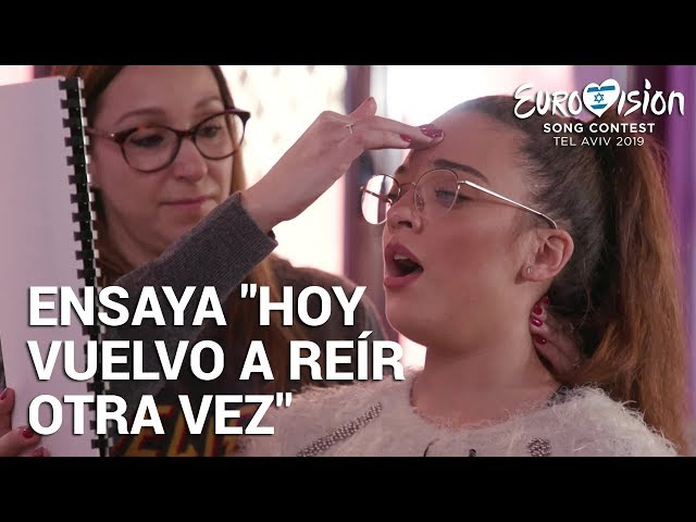 NOELIA ensaya 'Hoy vuelvo a reír otra vez' | Eurovisión 2019