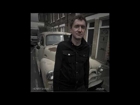 Henry Shaw- Joyride
