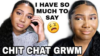 My Future, Self Doubt, Letting Go, HOW TO BE HAPPY | CHIT CHAT GRWM!