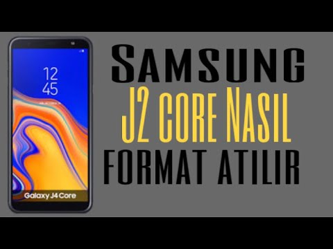 Samsung J2 Core Nasıl Format Atılır